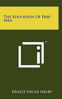 Hardcover The Education of Free Men Book