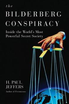 The Bilderberg Conspiracy 0806531150 Book Cover