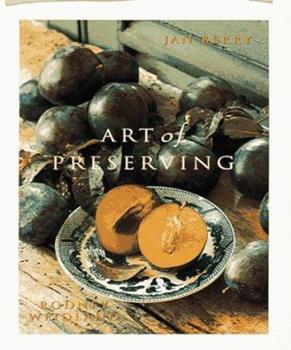 Art Of Preserving 0898158958 Book Cover