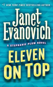 Eleven on Top - Book #11 of the Stephanie Plum