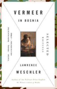 Vermeer in Bosnia: Selected Writings 0679442707 Book Cover