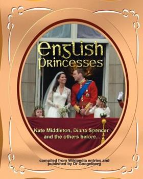 Paperback English Princesses: Kate Middleton, Diana spencer and aall the others... Book
