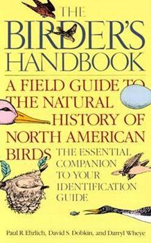 The Birder's Handbook: A Field Guide to the Natural History of North American Birds 0671659898 Book Cover