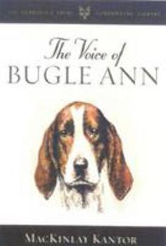The Voice of Bugle Ann (Derrydale Press Foxhunters' Library) 1586670697 Book Cover