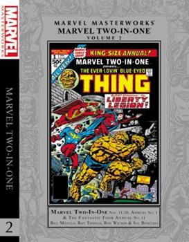 Marvel Masterworks: Marvel Two-in-One, Vol. 2 - Book #47 of the Marvel Team-Up 1972