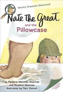 Nate the Great and the Pillowcase 038531051X Book Cover