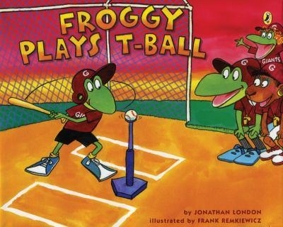 Froggy Plays T-Ball - Book  of the Froggy