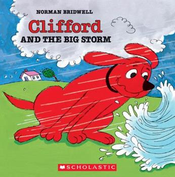 Clifford and the Big Storm (Clifford) - Book  of the Clifford the Big Red Dog