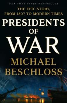 Presidents of War 0307409600 Book Cover
