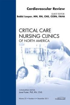 Hardcover Cardiovascular Review, an Issue of Critical Care Nursing Clinics, 23 Book