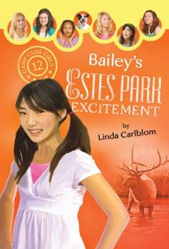 Bailey's Estes Park Excitement - Book #12 of the Camp Club Girls