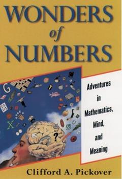 Paperback Wonders of Numbers : Adventures in Mathematics, Mind, and Meaning Book