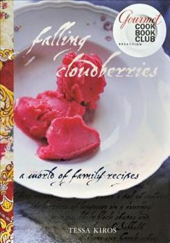 Falling Cloudberries: World of Family Recipes 0740781529 Book Cover