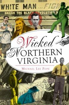 Wicked Northern Virginia - Book  of the Wicked Series