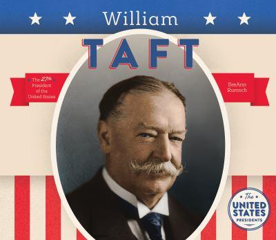 William Taft - Book  of the United States Presidents *2017*