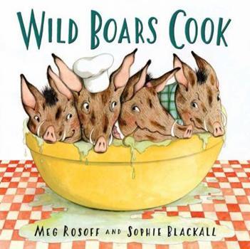 Wild Boars Cook 0805075232 Book Cover