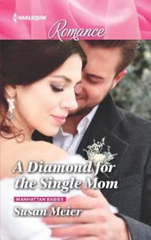 A Diamond for the Single Mum - Book #2 of the Manhattan Babies