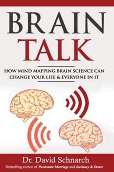 Brain Talk: How Mind Mapping Brain Science Can Change Your Life & Everyone in It 154837153X Book Cover
