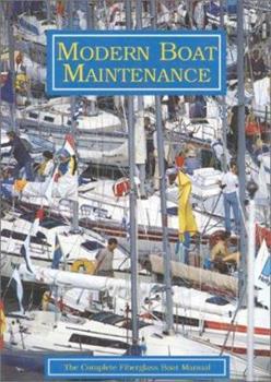 Paperback Modern Boat Maintenance: The Complete Fiberglass Boat Manual Book