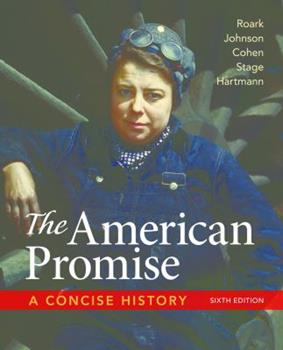 The American Promise: A Concise History, Combined Volume 0312666764 Book Cover