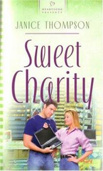Sweet Charity (Heartsong Contemporary) - Book #3 of the Texas Weddings