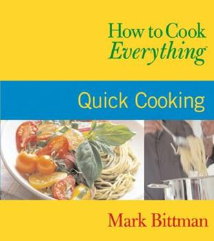 Paperback How to Cook Everything : Quick Cooking Book