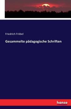 Paperback Gesammelte p?dagogische Schriften [German] Book