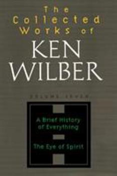 The Collected Works of Ken Wilber, Vol 7 1590303253 Book Cover
