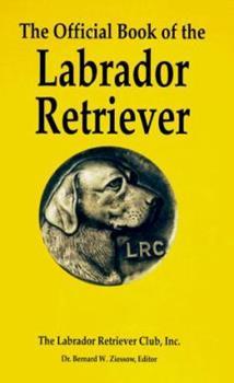 Hardcover The Official Book of the Labrador Retriever Book