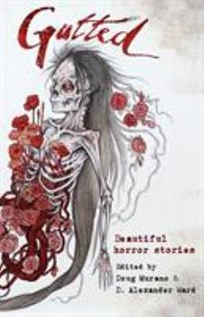 Paperback Gutted: Beautiful Horror Stories Book