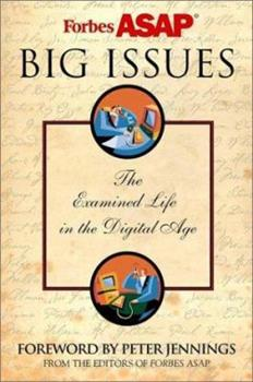 Hardcover Big Issues: The Examined Life in a Digital Age Book
