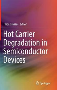 Hardcover Hot Carrier Degradation in Semiconductor Devices Book