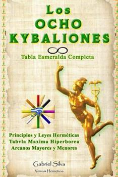 Paperback Los Ocho Kybaliones [Spanish] Book