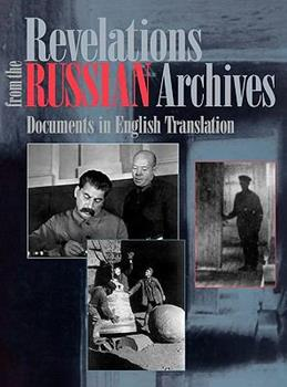 Revelations From The Russian Archives: Documents In English Translation 0844408913 Book Cover