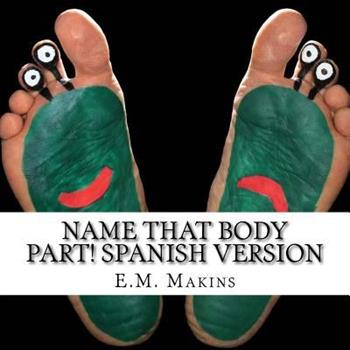 Paperback Name That Body Part! Spanish Version Book