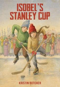 Isobel's Stanley Cup 1775331962 Book Cover