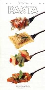 The Book of Pasta (Book of...) 0895866412 Book Cover