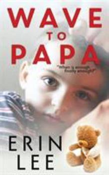 Paperback Wave To Papa Book