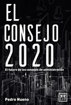 Paperback El Consejo 2020: El Futuro de Los Consejos de Administraci?n [Spanish] Book