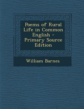 Paperback Poems of Rural Life in Common English - Primary Source Edition Book