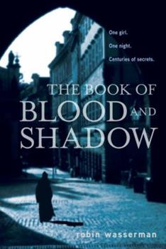 The Book of Blood and Shadow 0375872779 Book Cover