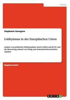 Paperback Lobbyismus in der Europ?ischen Union Book