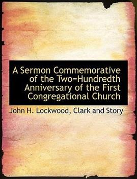 Paperback A Sermon Commemorative of the Two=Hundredth Anniversary of the First Congregational Church Book