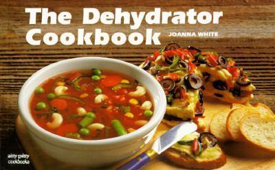 Paperback The Dehydrator Cookbook Book