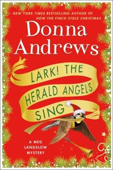 Lark! the Herald Angels Sing: A Meg Langslow Mystery 1250192943 Book Cover