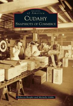 Paperback Cudahy: Snapshots of Commerce Book