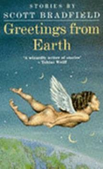 Greetings from Earth: New and Collected Stories 0312140886 Book Cover