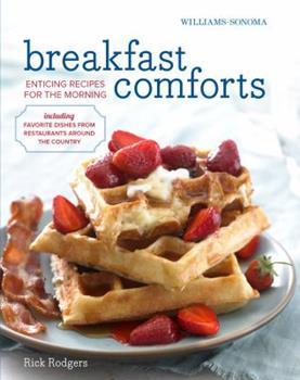 Williams-Sonoma Breakfast Comforts 1616286016 Book Cover