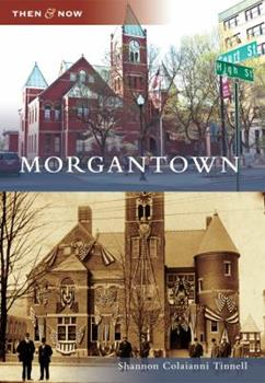 Morgantown - Book  of the  and Now