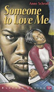 Someone to Love Me (Bluford Series, Number 4) 0944210066 Book Cover